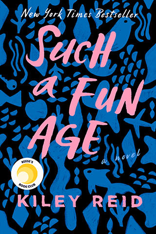 The front cover of Such a Fun Age by Kiley Reid, Iowa Writers' Workshop alumna